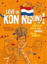 Leve de Koning(in) - Reinildis Van Ditzhuyzen (ISBN 9789460035715)