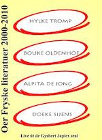 Oer Fryske literatuer 2000-2010 - Hylke Tromp, Bouke Oldenhof, Alpita de Jong, Doeke Sijens (ISBN 9789460380594)