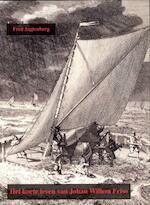 Het korte leven van Johan Willem Friso 1687-1711 - Fred Jagtenberg, F.J.A. Jagtenberg (ISBN 9789067076579)