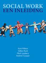 Social work - Kate Wilson, Gillian Ruch, Mark Lymbery, Andrew Cooper (ISBN 9789043018043)