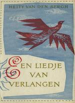 Een liedje van verlangen - Hetty van den Bergh (ISBN 9789021443423)