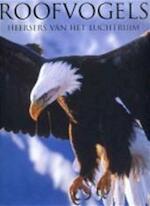 Roofvogels - Paul D. Frost, Emiel van der Wal, Elke Doelman (ISBN 9781405489027)