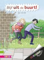 Blijf uit de buurt! - Bies van Ede (ISBN 9789048728275)