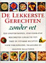De lekkerste gerechten, zonder vet - Anne Sheasby, Yvonne Brink, Heleen Silvis (ISBN 9789062489688)