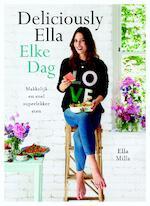 Elke Dag Deliciously Ella - Ella Mills (ISBN 9789021563152)