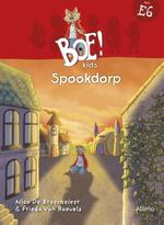 Boe!kids spookdorp - Nico De Braeckeleer, Frieda Van Raevels (ISBN 9789462345911)