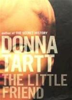 The little friend - Donna Tartt (ISBN 9780747562115)