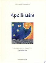 Apollinaire - Guillaume Apollinaire (ISBN 9782804607449)