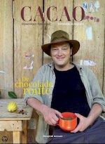 CACAO De Chocolade Route - D. Persoone, J.-P. Gabriel (ISBN 9782875100092)