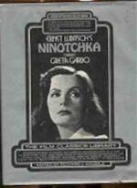 Ernst Lubitsch's Ninotchka, starring Greta Garbo, Melvyn Douglas - Ernst Lubitsch, Melvyn Douglas, Greta Garbo (ISBN 9780882010076)
