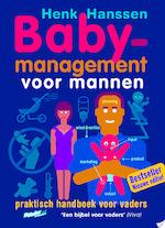 Babymanagement voor mannen - Henk Hanssen (ISBN 9789077393024)