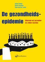 De gezondheidsepidemie - Johan Polder, J.J. Polder, Sjoerd Kooiker, Fons van der Lucht (ISBN 9789035233355)