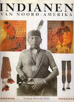 Indianen van Noord-Amerika - Norman Bancroft-Hunt, Ger Boer, Ger Meesters (ISBN 9789061136552)