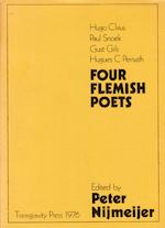 Four Flemish poets - Peter [Vert.] Nijmeijer, Hugo Claus, Paul Snoek, Gust Gils, Hugues C Pernath