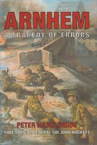 Arnhem - Peter Harclerode (ISBN 9781840671469)