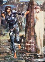 Edward Burne-Jones 1833-1898 - Edward Coley Burne-Jones, Stephen Wildman, John Christian, Alan Crawford, Laurence Des Cars, N.Y.) Metropolitan Museum Of Art (New York, Musée D'Orsay (ISBN 9782711837632)