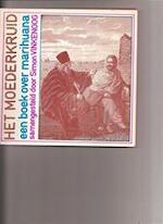 Het moederkruid - Simon Vinkenoog (ISBN 9789060191323)