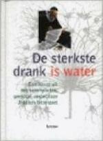 De sterkste drank is water - Gaby Vanden Berghe (ISBN 9789020932317)