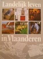 Landelyk leven in vlaanderen - Unknown (ISBN 9789031705238)