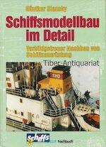Schiffsmodellbau im Detail - Günther Slansky (ISBN 9783881800655)