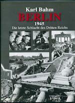 Berlin 1945 - Karl Bahm (ISBN 9783704350329)