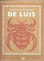Grafisch Gezelschap De Luis 1960-1980: individualisten in clubverband - Ruud Koot, I. Gerards-Nelissen, S. Bodt (ISBN 9789080902541)