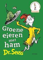 Groene eieren met ham - Dr. Seuss (ISBN 9789025770334)