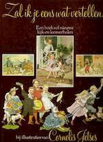 Zal ik je eens wat vertellen... - Gerda de [red.] Visser, Willem Wilmink, Nannie Kuiper (ISBN 9789021834184)