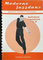 Moderne Jazzdans - B. Feliksdal (ISBN 9789080769939)