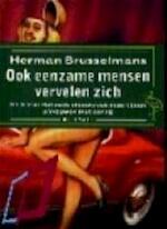 Ook eenzame mensen vervelen zich - Herman Brusselmans (ISBN 9789057131981)