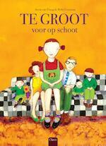 Te groot voor op schoot - Anna Van Praag (ISBN 9789044821680)