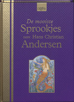 De mooiste sprookjes van Hans Christian Andersen - Hans C. Andersen (ISBN 9789064078842)