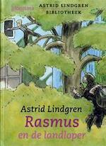 Rasmus en de landloper - Astrid Lindgren (ISBN 9789021618944)