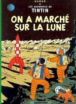 On a marché ̌sur la lune - Hergé (ISBN 9782203001169)