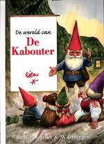 DE WERELD VAN DE KABOUTER - Unknown (ISBN 9789059775152)