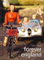 Forever England - Liam Bailey (ISBN 9781904587309)