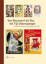 Van Reynaert de Vos tot Tijl Uilenspiegel - Peter Cuijpers (ISBN 9789057301827)