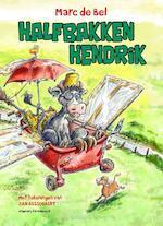 Halfbakken Hendrik - Marc de Bel (ISBN 9789461313683)