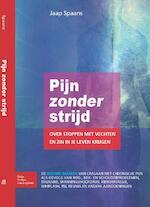 Pijn zonder strijd - Jaap Spaans (ISBN 9789031385485)