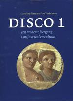 Disco 1 - Caroline Fisser, Pim Verhoeven, Prim Verhoeven (ISBN 9789059971189)