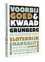 Voorbij goed en kwaad - Arnon Grunberg
