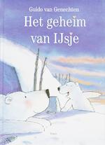 Het geheim van IJsje - Guido Van Genechten (ISBN 9789044802108)