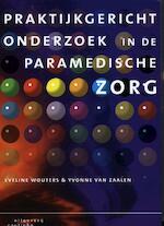 Praktijkgericht onderzoek in de paramedische zorg - Eveline Wouters, Yvonne van Zalen (ISBN 9789046902912)