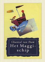 Het maggischip - Chantal van Dam (ISBN 9789038897622)