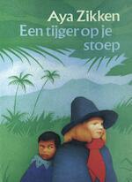 Een tijger op je stoep - Aya Zikken (ISBN 9789038897530)