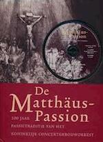 De Matthäus-Passion + CD - Unknown (ISBN 9789068682182)