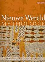 Nieuwe wereld mythologie - Unknown (ISBN 9789054664741)
