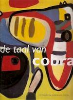 De taal van Cobra - Willemijn Stokvis, Leo Duppen, Ed Wingen, Cobra Museum voor Moderne Kunst (amstelveen, Netherlands) (ISBN 9789075485011)
