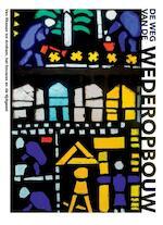 De weg van de wederopbouw - Marlies Hummelen, Han Lörzing (ISBN 9789490357177)