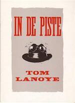 In de piste - Tom Lanoye